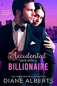 An Accidental Date with a Billionaire by [Alberts, Diane]
