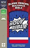Holy Bible: New International Reader's Version, Super Heroes Backpack Bible, Imitation Leather