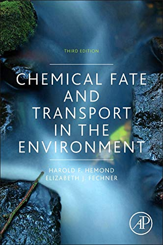 Download Chemical Fate and Transport in the Environment, Third Edition 0123982561