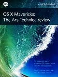 OS X 10.9 Mavericks: The Ars Technica Review