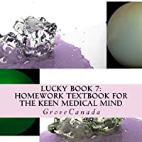 Homework Textbook for the Keen Medical Mind (Grove Health Science)