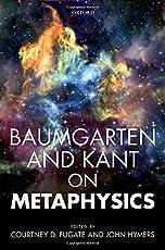 Baumgarten and Kant on Metaphysics