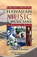 Hawaiian Music and Musicians: An Encyclopedic History