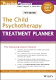 The Child Psychotherapy Treatment Planner: Includes DSM-5 Updates (PracticePlanners) 画像
