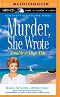 Trouble at High Tide (Murder, She Wrote)