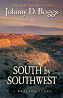 South by Southwest: A Western Story (Five Star Western Series)