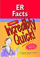 ER Facts Made Incredibly Quick! (Incredibly Easy! Series®)