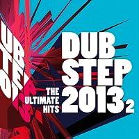 Dubstep 2013.2/Ultimate..