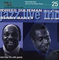 Feat. Benny Bailey & Idrees Sulieman by Jazz Live Trio (2012-09-11)