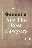 Gemini's Are The Best Lawyers: Lawyer Notebook Journal Blanked Lined Planner Gifts Diary For Male And Female