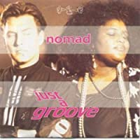 """Just A Groove - Nomad 7"""" 45"""
