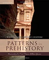 Patterns in Prehistory: Humankind's First Three Million Years (Casebooks in Criticism)