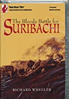 Bloody Battle for Suribachi (Now Hear This Series)