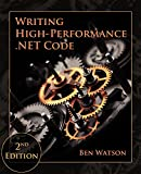 Writing High-Performance .NET Code (English Edition)