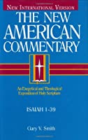 The New American Commentary: Isaiah 1-39