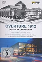 ドキュメンタリー『序曲「1912年」~ベルリン・ドイツ・オペラ100周年』 エンリケ・サンチェス・ランシュ監督