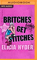 Britches Get Stitches (Music City Rollers)