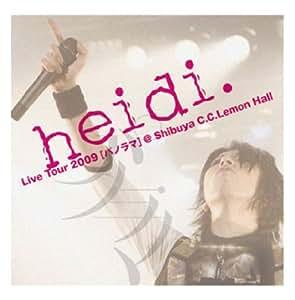 Live Tour2009 [パノラマ]@Shibuya C.C.Lemon Hall