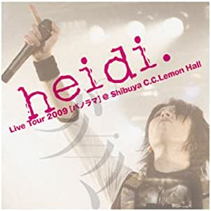Live Tour2009 [パノラマ]@Shibuya C.C.Lemon Hall