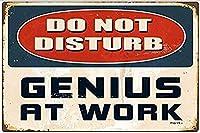 職場で天才を邪魔しないでください 金属板ブリキ看板注意サイン情報サイン金属安全サイン警告サイン表示パネル
