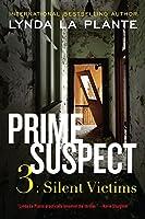 Prime Suspect 3: Silent Victims (Prime Suspect Series)