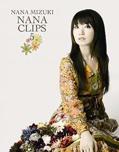 NANA CLIPS 5 [Blu-ray]