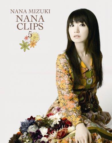 NANA CLIPS 5 [Blu-ray] 水樹奈々 水樹奈々 キングレコード