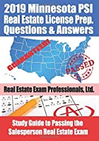 2019 Minnesota PSI Real Estate License Prep Questions and Answers: Study Guide to Passing the Salesperson Real Estate Exam