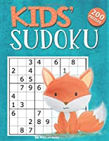 Kids Sudoku Book - 4X4, 6X6 and 9X9 Sudoku Puzzles For Children: 200 Sudoku puzzles for kids. Sudoku instructions and solutions to puzzles included.