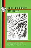 Borges: Ficciones (Spanish Texts) by Jorge Luis Borges(1999-12-09)