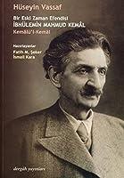 Bir Eski Zaman Efendisi Ibnulemin Mahmud Kemal