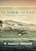 The Trembling of a Leaf: Little Stories of the South Sea Islands, Library Edition