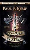 A Discourse in Steel (A Tale of Egil & Nix)