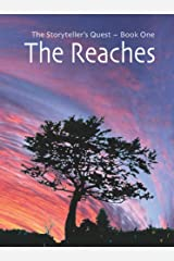 The Reaches (The Storyteller's Quest Book 1) Kindle Edition