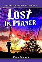 Lost in prayer (Prayer-walker Journals)