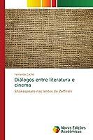 Diálogos entre literatura e cinema: Shakespeare nas lentes de Zeffirelli