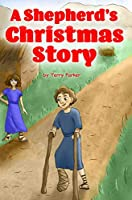 A Shepherd's Christmas Story