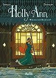 Holly Ann 02. Wer haelt den Regen auf?