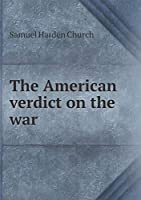 The American Verdict on the War