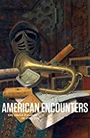 American Encounters: The Simple Pleasures of Still Life