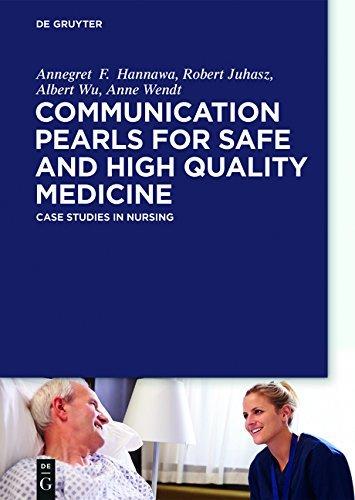 New Horizons in Patient Safety: Understanding Communication: Case Studies in Nursing
