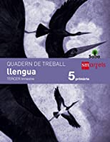Saba, Llengua, 5 Educació Primària. 3 trimestre. Quadern