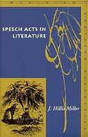 Speech Acts in Literature (Meridian: Crossing Aesthetics)