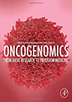 Oncogenomics: From Basic Research to Precision Medicine