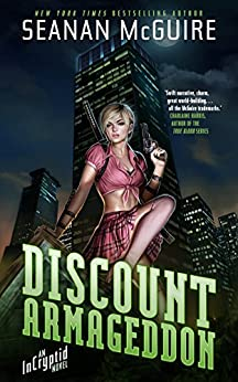 Discount Armageddon: An Incryptid Novel by [McGuire, Seanan]