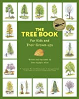 The Tree Book for Kids and Their Grown-Ups by Gina Ingoglia(2013-12-17)