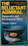 山本五十六―The reluctant admiral