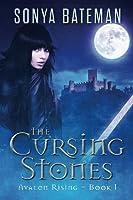 The Cursing Stones (Avalon Rising)