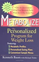 Metabolize: The Personalized Program for Weight Loss