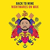 BACK TO MINE - NIGHTMARES ON WAX